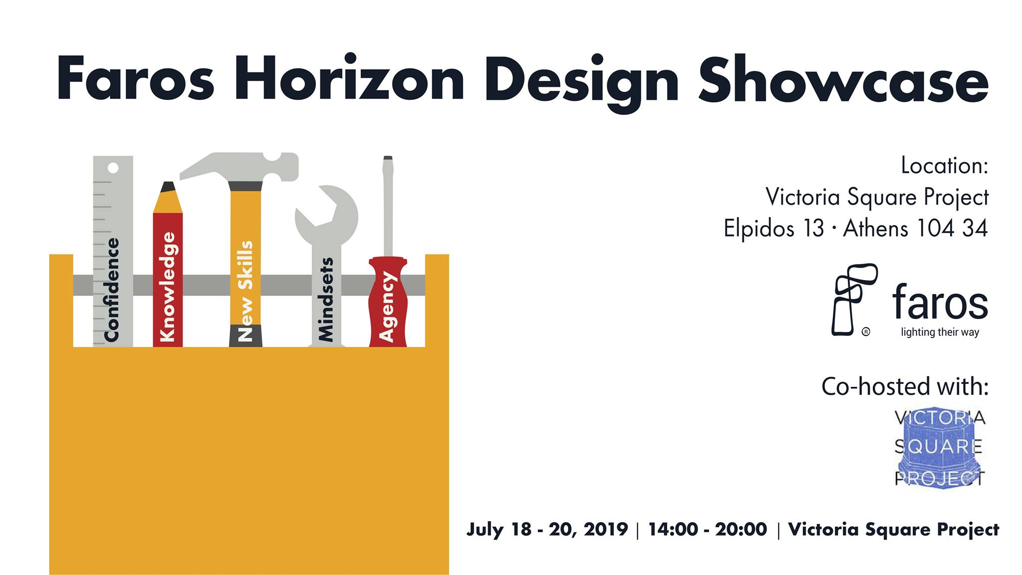 Faros Horizon Design Showcase // Exhibition